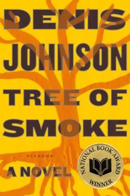 Tree of Smoke - Johnson, Denis