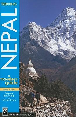 Trekking Nepal: A Traveler's Guide - Bezruchka M D, Stephen, and Lyons, Alonzo