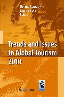 Trends and Issues in Global Tourism - Conrady, Roland (Editor)