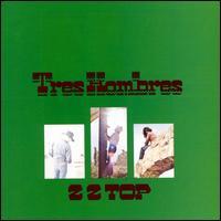 Tres Hombres [Bonus Tracks] - ZZ Top