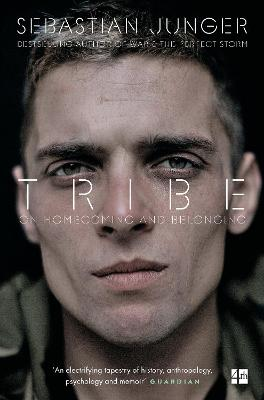 Tribe: On Homecoming and Belonging - Junger, Sebastian