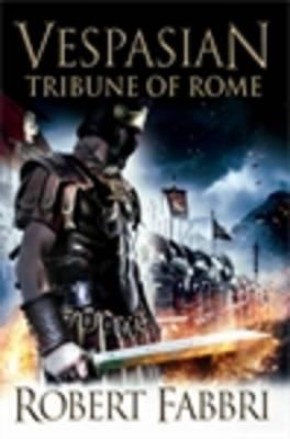 Tribune of Rome - Fabbri, Robert