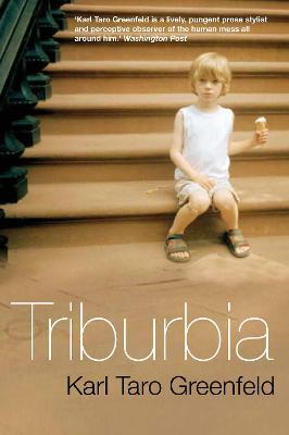 Triburbia - Greenfeld, Karl Taro