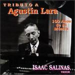 Tribute To Agustin Lara: 100 Anos De Su Musica