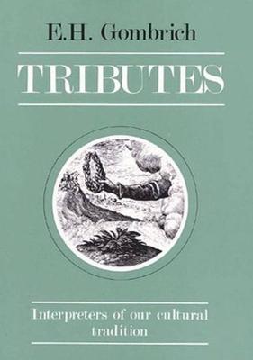 Tributes - Gombrich, E H, Professor