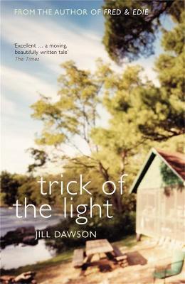 Trick of the Light - Dawson, Jill