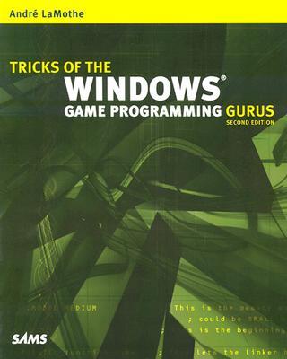 Tricks of the Windows Game Programming Gurus - LaMothe, Andre