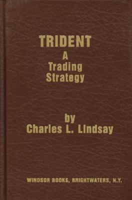 Charles lindsay trident a trading strategy