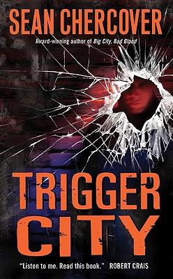 Trigger City - Chercover, Sean