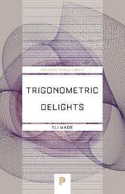 Trigonometric Delights - Maor, Eli