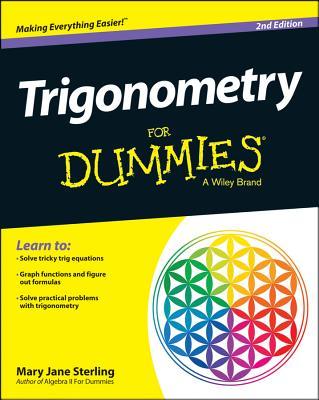 Trigonometry for Dummies - Sterling, Mary Jane