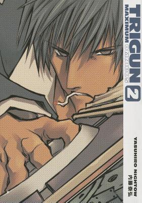 Trigun Maximum Omnibus Volume 2 - Nightow, Yasuhiro