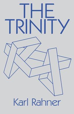 Trinity - Rahner, Karl