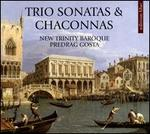 Trio Sonatas & Chaconnas
