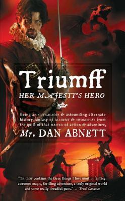 Triumff: Her Majesty's Hero - Abnett, Dan