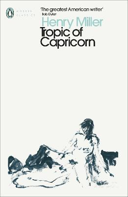 Tropic of Capricorn - Miller, Henry