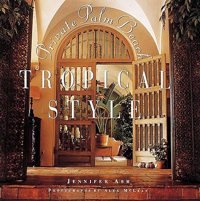 Tropical Style: Private Palm Beach - Ash, Jennifer, and McLean, Alex
