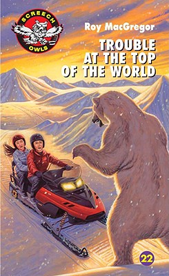Trouble at the Top of the World - MacGregor, Roy