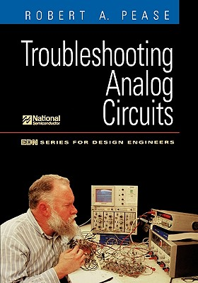 Troubleshooting Analog Circuits - Pease, Robert