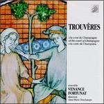 Trouveres at the Court of Champagne
