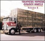 Truckers, Kickers, Cowboy Angels: The Blissed-Out Birth of Country Rock, Vol. 6: 1973