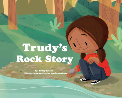 Trudy's Rock Story - Spiller, Trudy