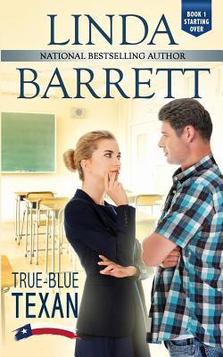 True-Blue Texan - Barrett, Linda