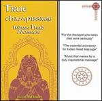 True Champissage: Indian Head Massage