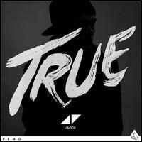 True [Deluxe Edition] - Avicii