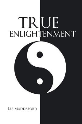 True Enlightenment - Maddaford, Lee