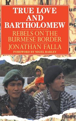 True Love and Bartholomew - Falla, Jonathan