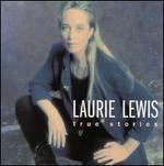 True Stories - Laurie Lewis
