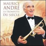 Trumpet of the Century