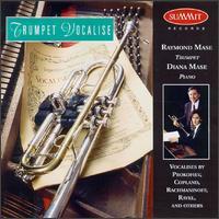 Trumpet Vocalise - Diana Mase (piano); Raymond Mase (trumpet)
