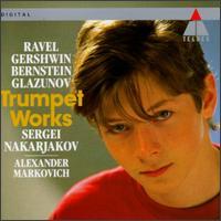 Trumpet Works - Aleksandr Markovich (piano); Sergei Nakariakov (trumpet)