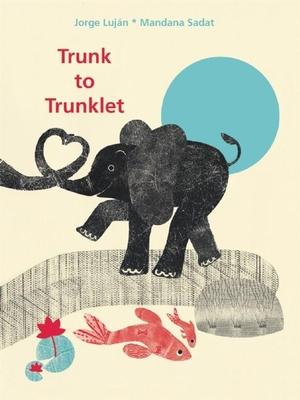Trunk to Trunklet - Lujan, Jorge