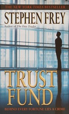 Trust Fund - Frey, Stephen