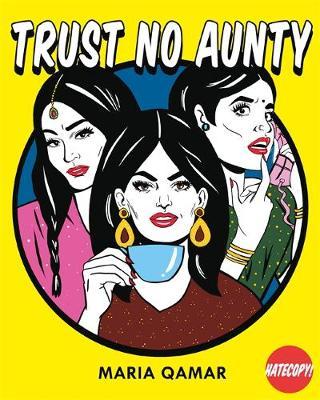 Trust No Aunty - Qamar, Maria