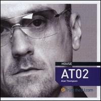 Trust the DJ: AT02 - Alan Thompson