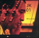Trust the DJ: JK01