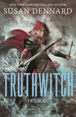 Truthwitch: A Witchlands Novel - Dennard, Susan