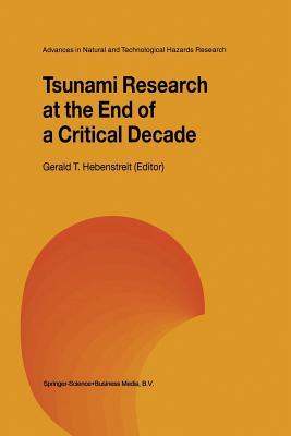 Tsunami Research at the End of a Critical Decade - Hebenstreit, Gerald T. (Editor)