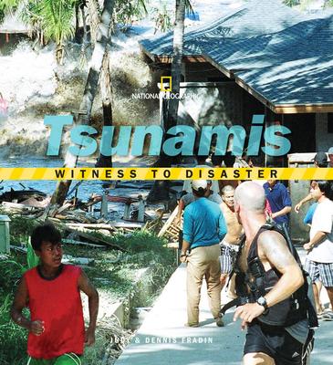 Tsunamis - Fradin, Judy, and Fradin, Dennis Brindell