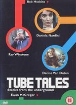 Tube Tales - Amy Jenkins; Bob Hoskins; Charles McDougall; Ewan McGregor; Gaby Dellal; Jude Law; Stephen Hopkins