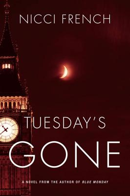 Tuesday's Gone - French, Nicci