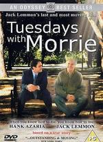 Tuesdays With Morrie - Mick Jackson