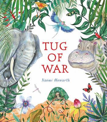 Tug of War - Howarth, Naomi
