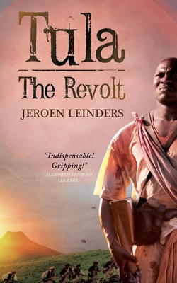 Tula - The Revolt - Leinders, Jeroen, and Doyle, Brian (Translated by)