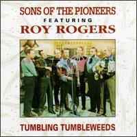 Tumbling Tumbleweeds [Universal] - The Sons of the Pioneers
