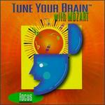 Tune Your Brain with Mozart